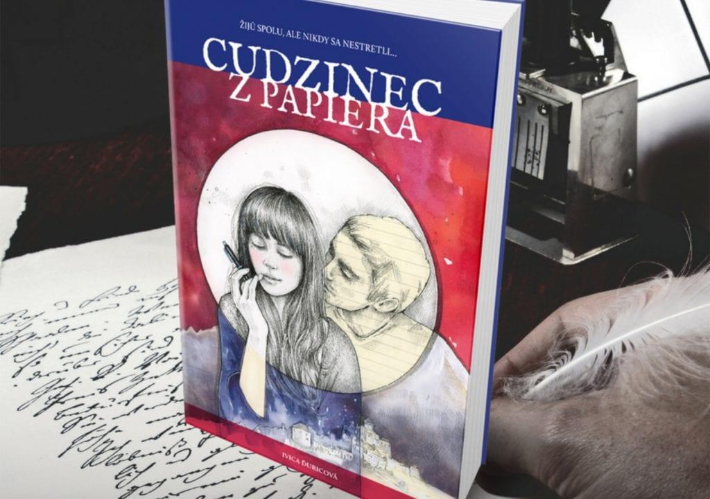 Kniha Cudzinec z papiera, autorka Ivica Ďuricová